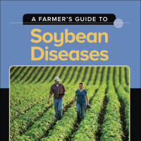 A Farmer's Guide to Soybean Diseases