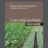 Corn and Soybean Field Guide